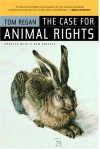 The Case for Animal Rights - Tom Regan