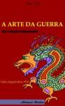 A Arte da Guerra: Uma Tradução Compreensível (Portuguese Edition) - Fabio Appolinario, Sun Tzu