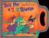 Tell Me a Toy Riddle: Sneak-and-Peek Book - Playskool Books, Melissa Tyrrell, Playskool Books