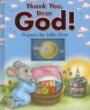 Thank You Dear God!: Prayers for Little Ones - Lorella Flamini