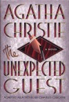 The Unexpected Guest: Travels in Afghanistan - Charles Osborne, Agatha Christie