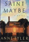 Saint Maybe - Anne Tyler