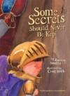 Some secrets should never be kept - Jayneen Sanders, Craig Smith