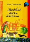 Pamiętnik Felka Parerasa - Ewa Chotomska