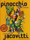 Pinocchio di Collodi - Illustrato da Jacovitti - Carlo Collodi, Jacovitti