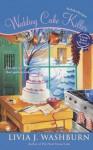 Wedding Cake Killer: A Fresh-Baked Mystery - Livia J. Washburn