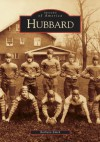 Hubbard (OH) (Images of America) - Barbara Emch