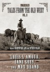Tales from the Old West, Vol. II - Louis L'Amour, Zane Grey, Max Brand