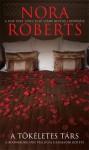 A tökéletes társ (Boonsboro Inn trilógia, #3) - Nora Roberts, Gondáné Kaul Éva