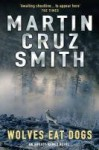 Wolves Eat Dogs - Martin Cruz-Smith
