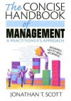 The Concise Handbook of Management: A Practitioner's Approach - Jonathan Scott