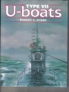 Type VII U-boats - Robert C. Stern