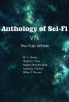 Anthology of Sci-Fi V16, the Pulp Writers - Anthony Pelcher, M.L. Staley, Sophie Wenzel Ellis, Hugh B. Cave, Miles J. Breuer