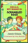 Scrambled Eggs - Harcourt Brace, Jamie Gilson
