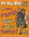 Why Why Why Were Vikings So Fierce? - Mason Crest Publishers