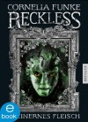 Reckless - Steinernes Fleisch (German Edition) - Cornelia Funke, Lyonel Wigram