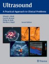 Ultrasound: A Practical Approach to Clinical Problems - Edward I. Bluth, Edeard I. Bluth, Edward Bluth, Carol Benson, Philip Ralls, Edward I. Bluth, Carol B. Benson, Philip W. Ralls
