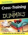 Cross Training for Dummies - Tony Ryan, Martica Heaner