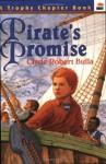 Pirate's Promise - Clyde Robert Bulla, Peter D. Burchard