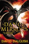 A Dance of Mirrors - David Dalglish
