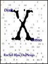 Draft X: Letters - Rachel Blau DuPlessis