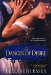 The Danger of Desire (Dartmouth Brides #3) - Elizabeth Essex