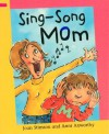 Sing-Song Mom - Joan Stimson, Ann Axworthy
