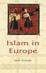 Islam in Europe - Jack Goody