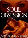 Soul Obsession - Amy Wolff Sorter