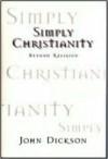 Simple Christianity: Beyond Religion - John Dickson