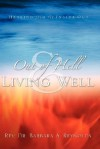 Out of Hell & Living Well - Barbara Reynolds