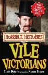 Vile Victorians (Horrible Histories TV Tie-In) - Terry Deary, Martin Brown