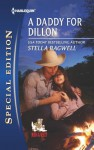 A Daddy for Dillon (Men of the West) - Stella Bagwell