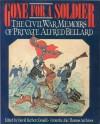 Gone for a Soldier - Alfred Bellard, David Herbert Donald