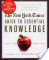 The New York Times Guide to Essential Knowledge: A Desk Reference for the Curious Mind - The New York Times, The New York Times