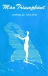 Man Triumphant - Annalee Skarin