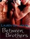 Between Brothers - Lauren Gallagher
