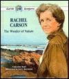 Rachel Carson: The Wonder of Nature - Catherine Reef