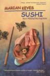 Sushi dla początkujących - Marian Keyes