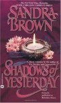 Shadows of Yesterday - Sandra Brown