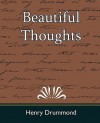 Beautiful Thoughts - Henry Drummond