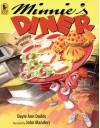 Minnie's Diner: A Multiplying Menu - Dayle Ann Dodds, John Manders