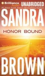Honor Bound - Sandra Brown, Renée Raudman