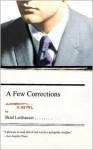A Few Corrections - Brad Leithauser
