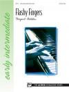 Flashy Fingers: Sheet - Margaret Goldston