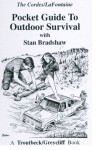The Pocket Guide to Outdoor Survival - Stan Bradshaw, Gary LaFontaine
