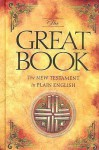 The Great Book: The New Testament in Plain English - Hannah Hurnard, Destiny Image Publishers