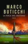 La voce del destino - Marco Buticchi