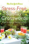 Will Shortz Presents Stress-Free Sudoku: 100 Wordless Crossword Puzzles - Will Shortz