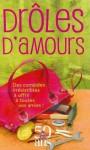 Drôles d'amours: Coffret 3 en volumes PS : I love you; Cause céleb'; Nanny, journal d'une baby-sitter - Helen Fielding, Cecelia Ahern, Emma McLaughlin
